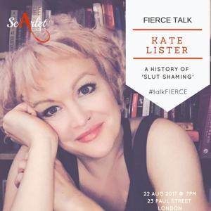 FIERCE Talk: A History of Slut Shaming